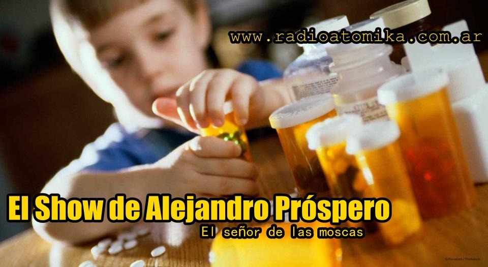 El Show de Alejandro Próspero - El señor de las moscas